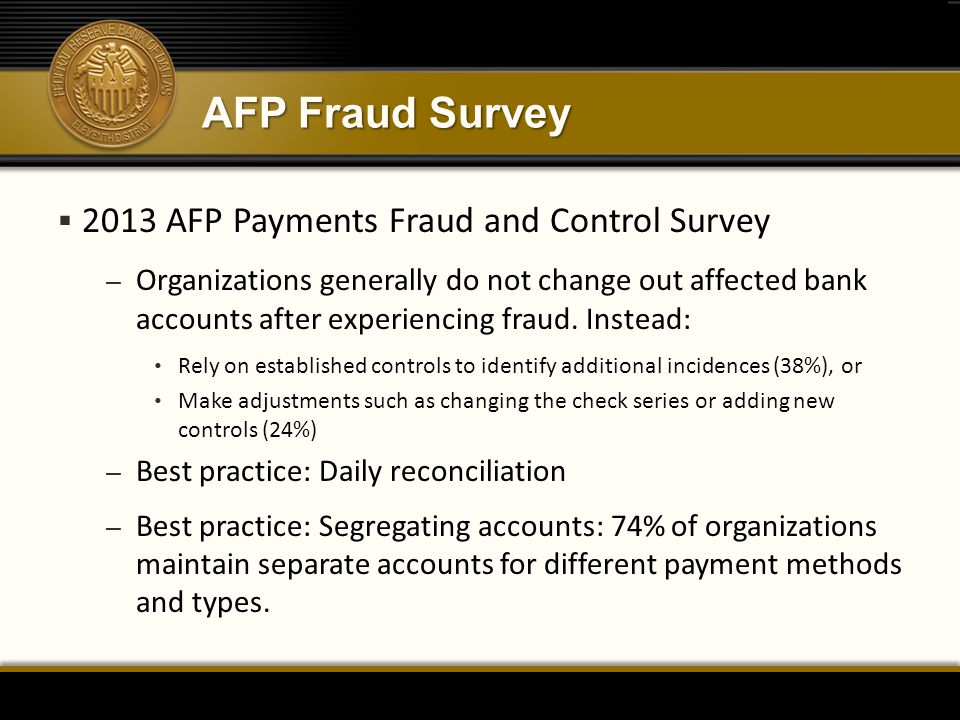 AFP Fraud Survey 2013 AFP Payments Fraud and Control Survey