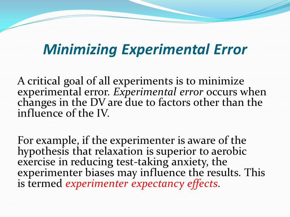 Minimizing Experimental Error