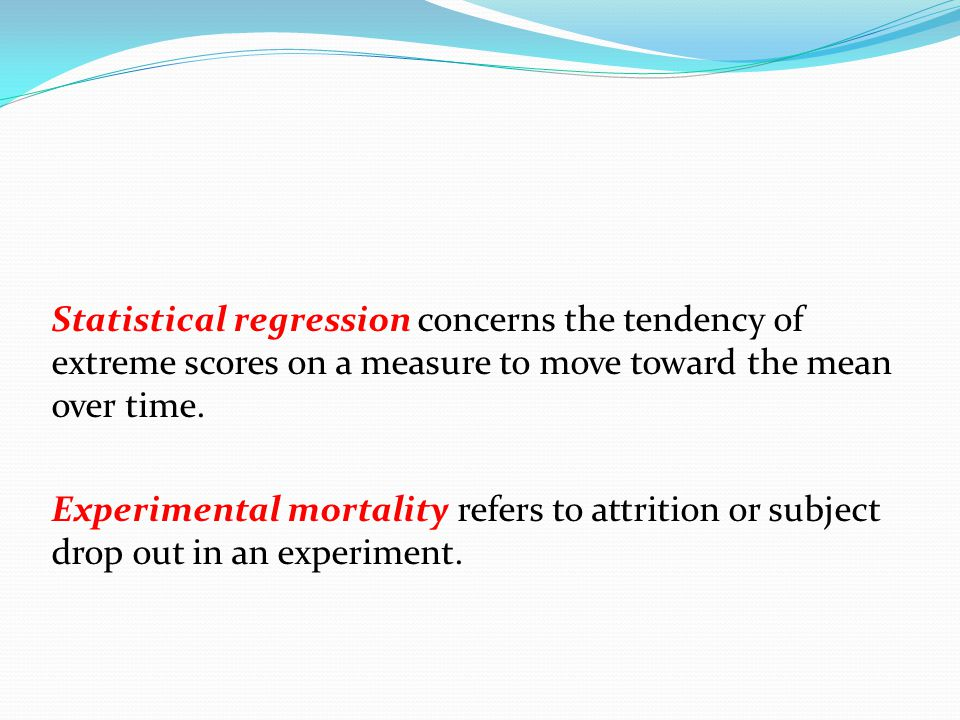 Statistical regression concerns the tendency of extreme scores on a measure to move toward the mean over time.
