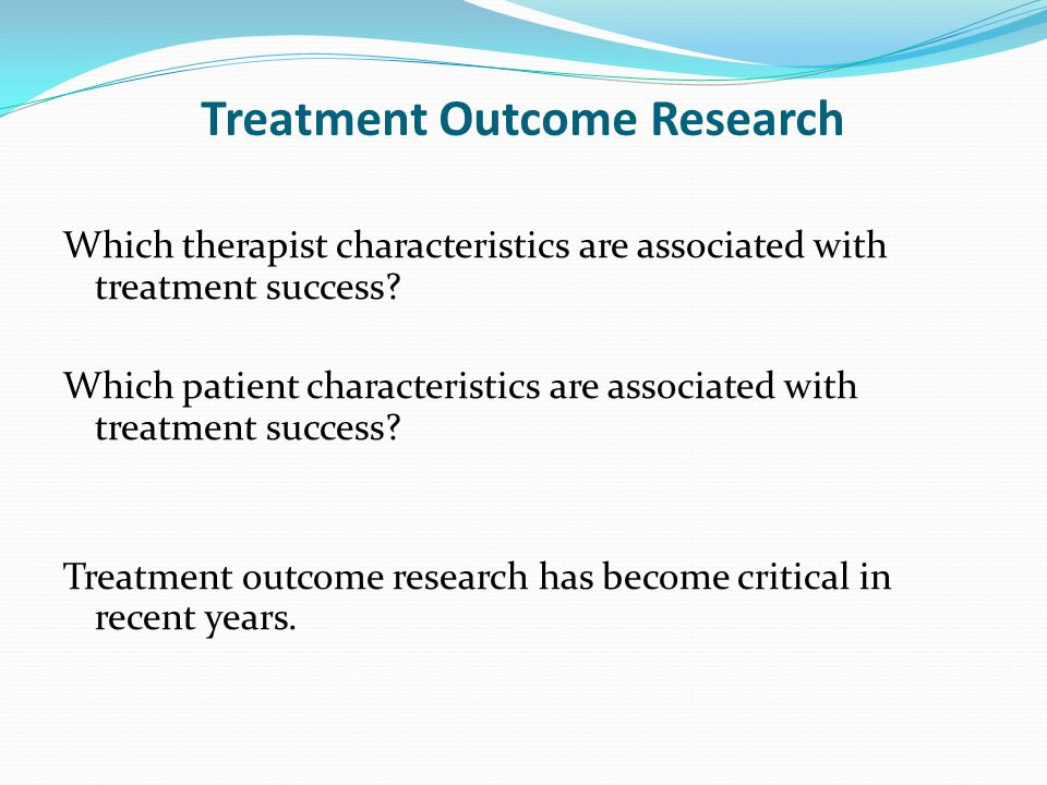 Treatment Outcome Research