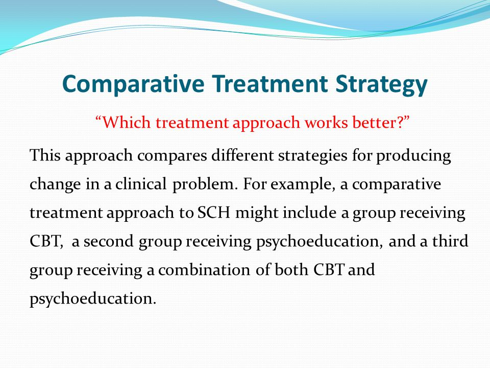 Comparative Treatment Strategy