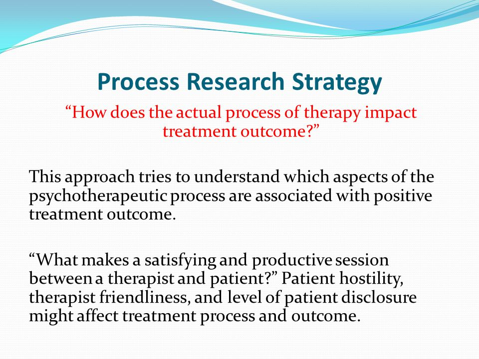 Process Research Strategy