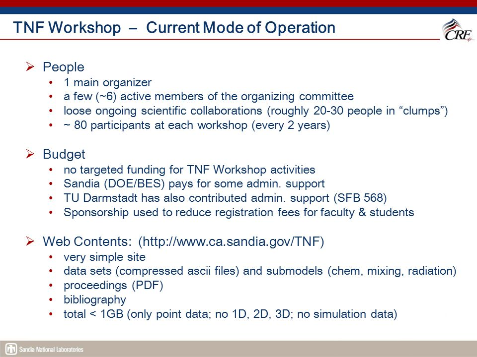 TNF Workshop – Current Mode of Operation