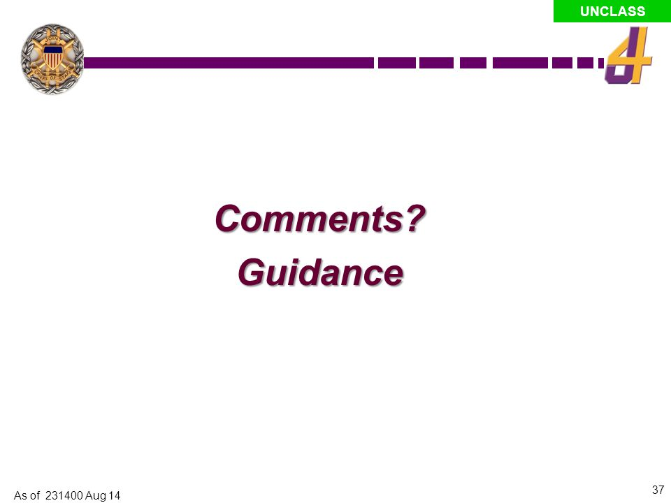 Comments Guidance Brandon As of 231400 Aug 14