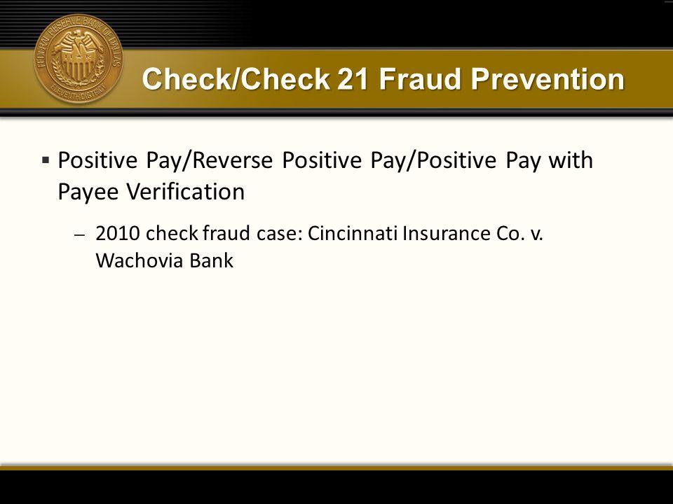 Check/Check 21 Fraud Prevention