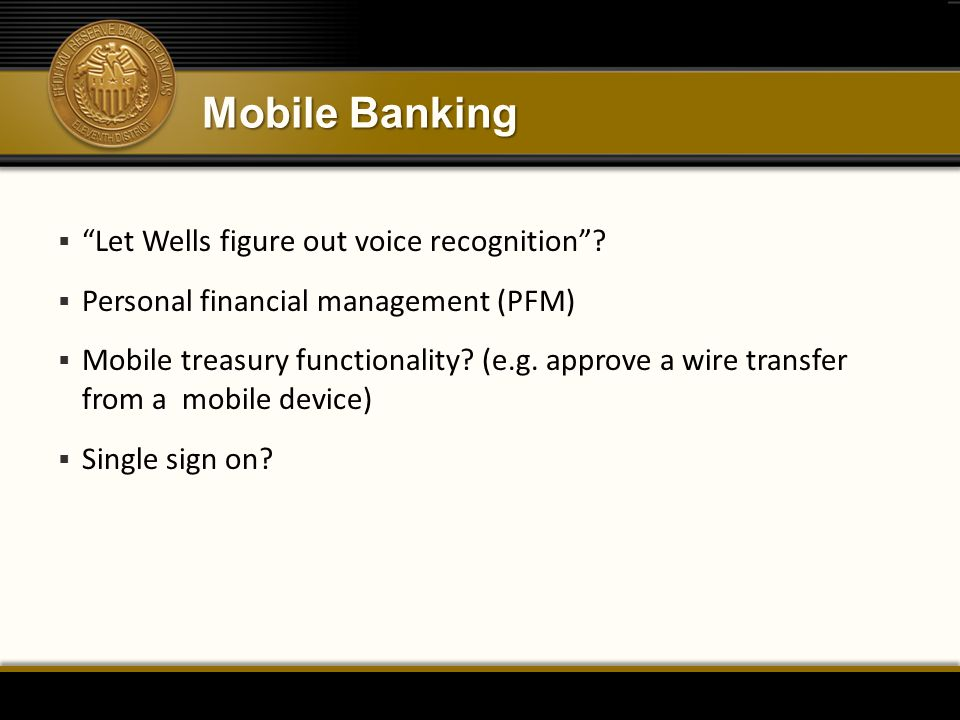 Mobile Banking Let Wells figure out voice recognition