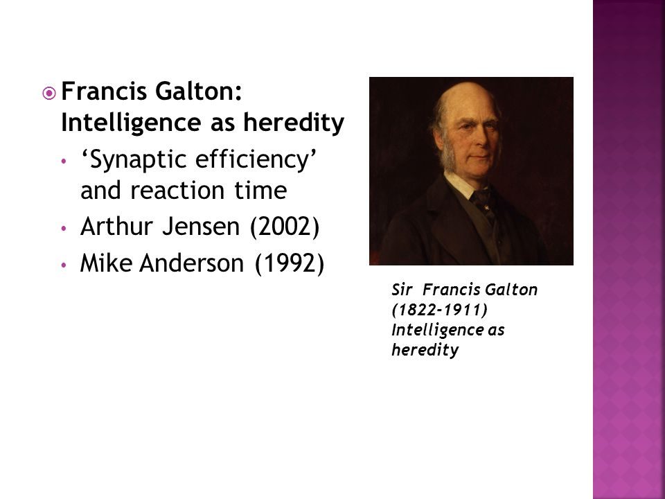 Francis Galton: Intelligence as heredity
