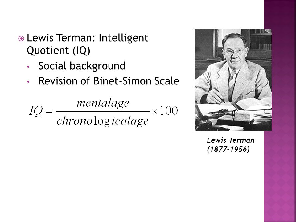 Lewis Terman: Intelligent Quotient (IQ) Social background