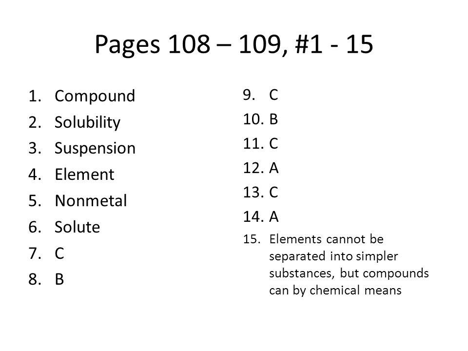 Pages 108 – 109, #1 - 15 Compound Solubility Suspension Element