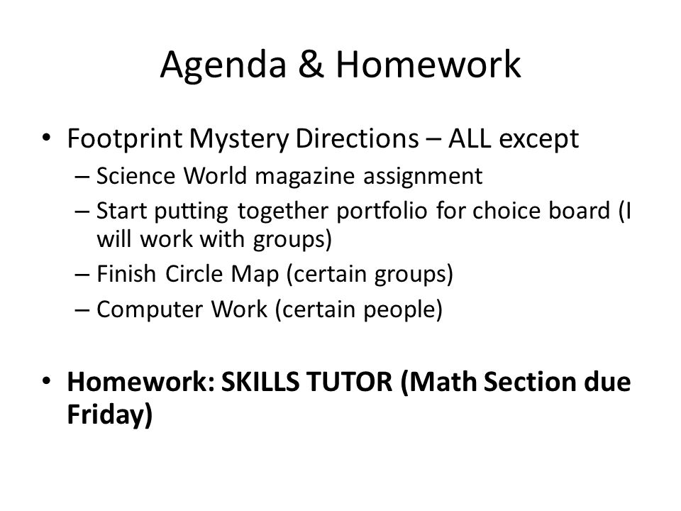 Agenda & Homework Footprint Mystery Directions – ALL except