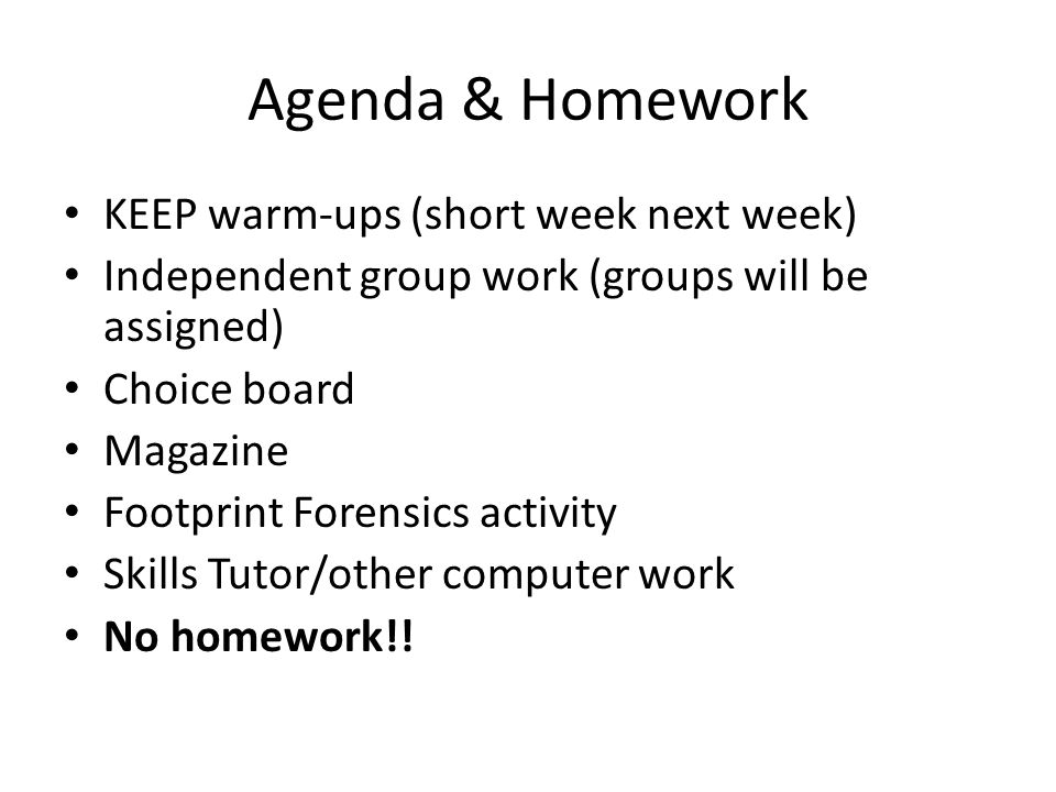 Agenda & Homework KEEP warm-ups (short week next week)