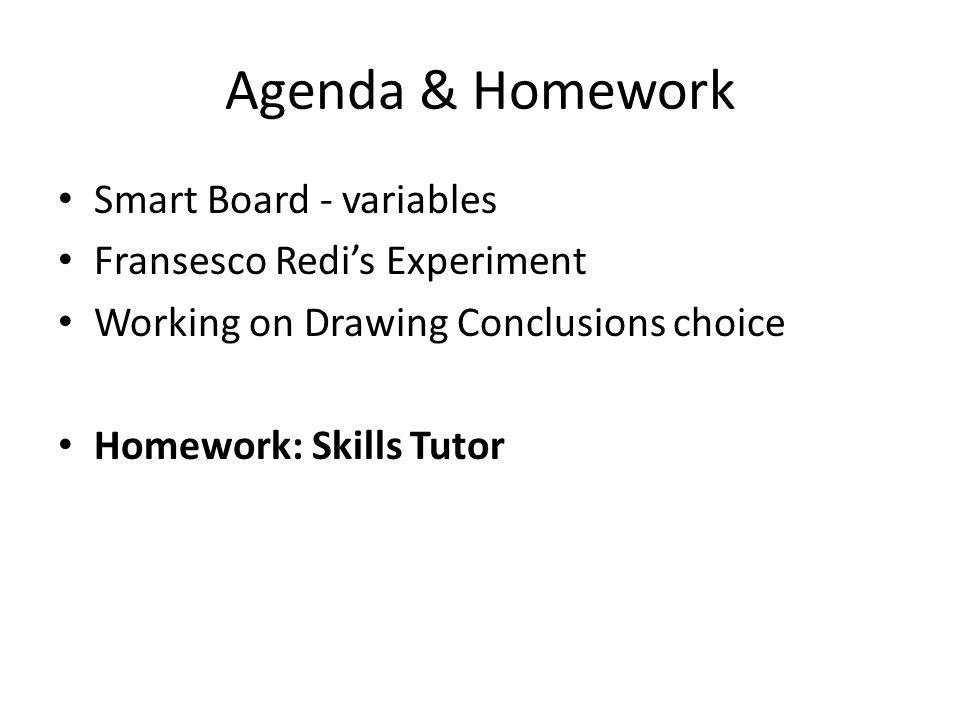 Agenda & Homework Smart Board - variables Fransesco Redi's Experiment