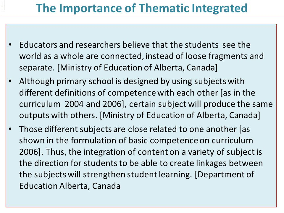The Importance of Thematic Integrated