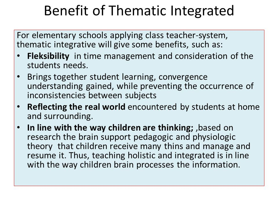 Benefit of Thematic Integrated