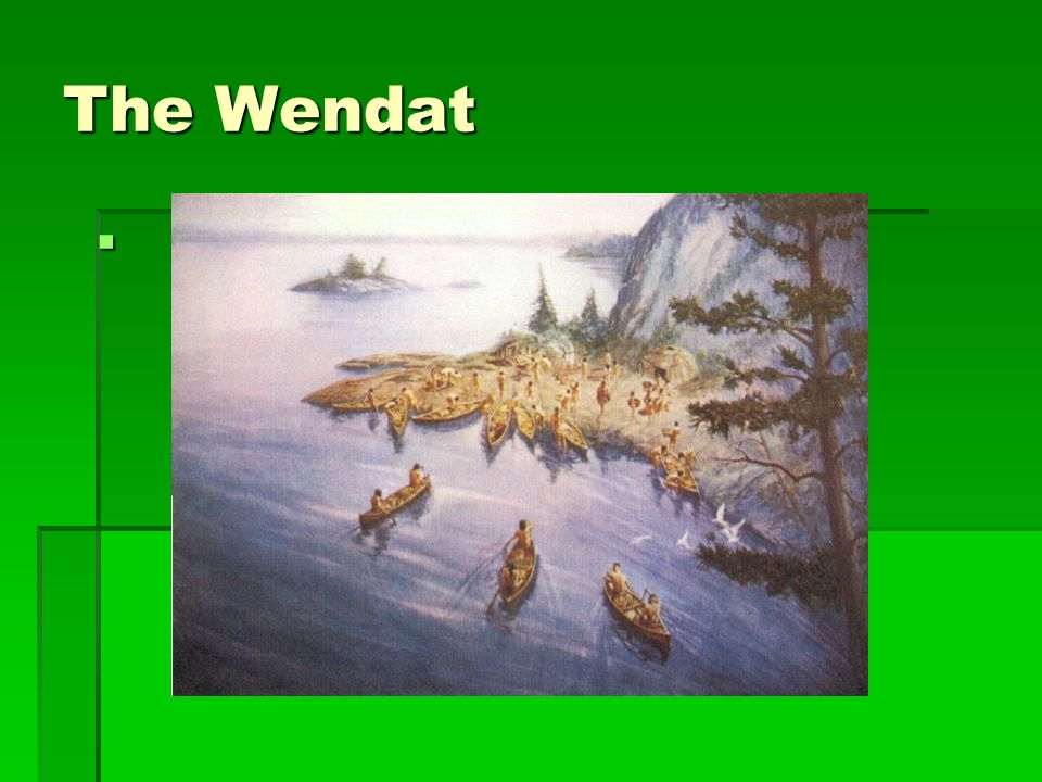 The Wendat