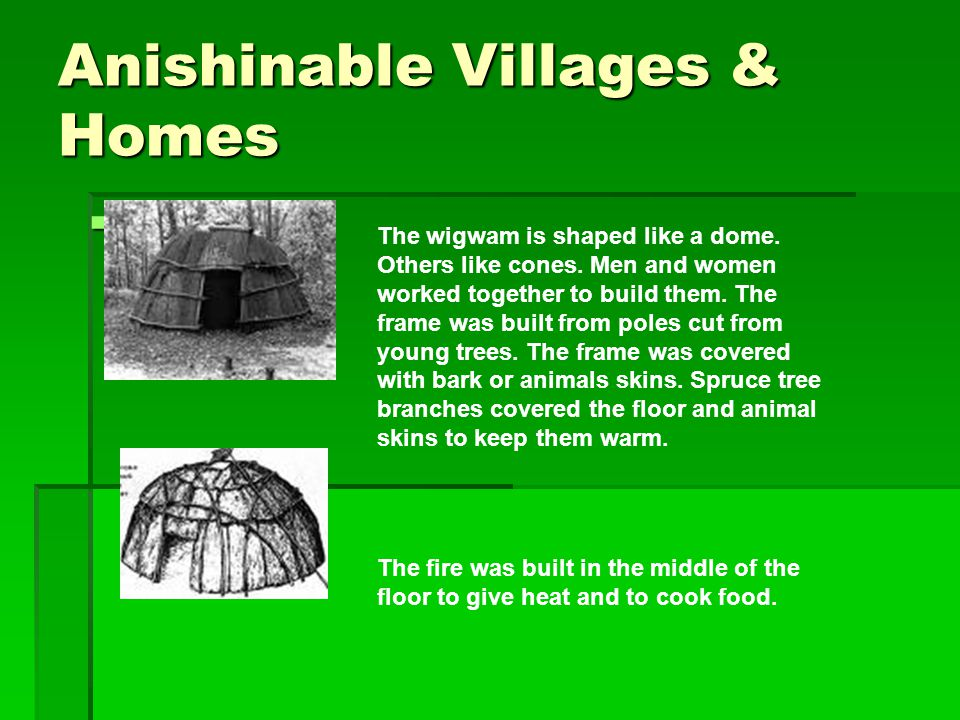 Anishinable Villages & Homes