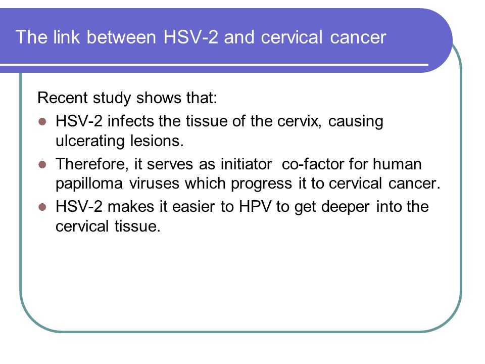 The link between HSV-2 and cervical cancer