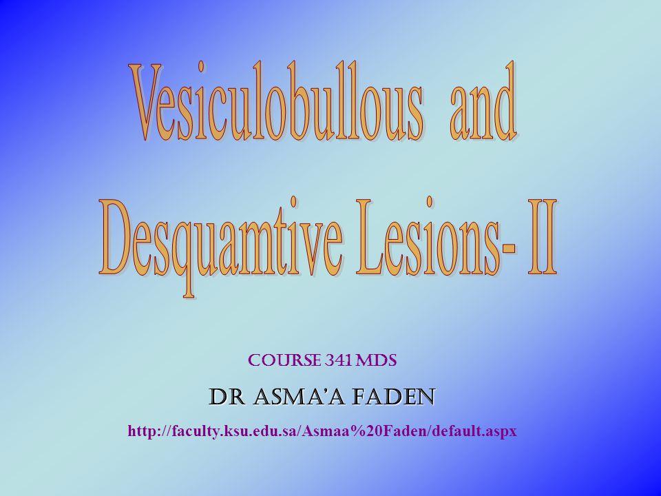 Desquamtive Lesions- II