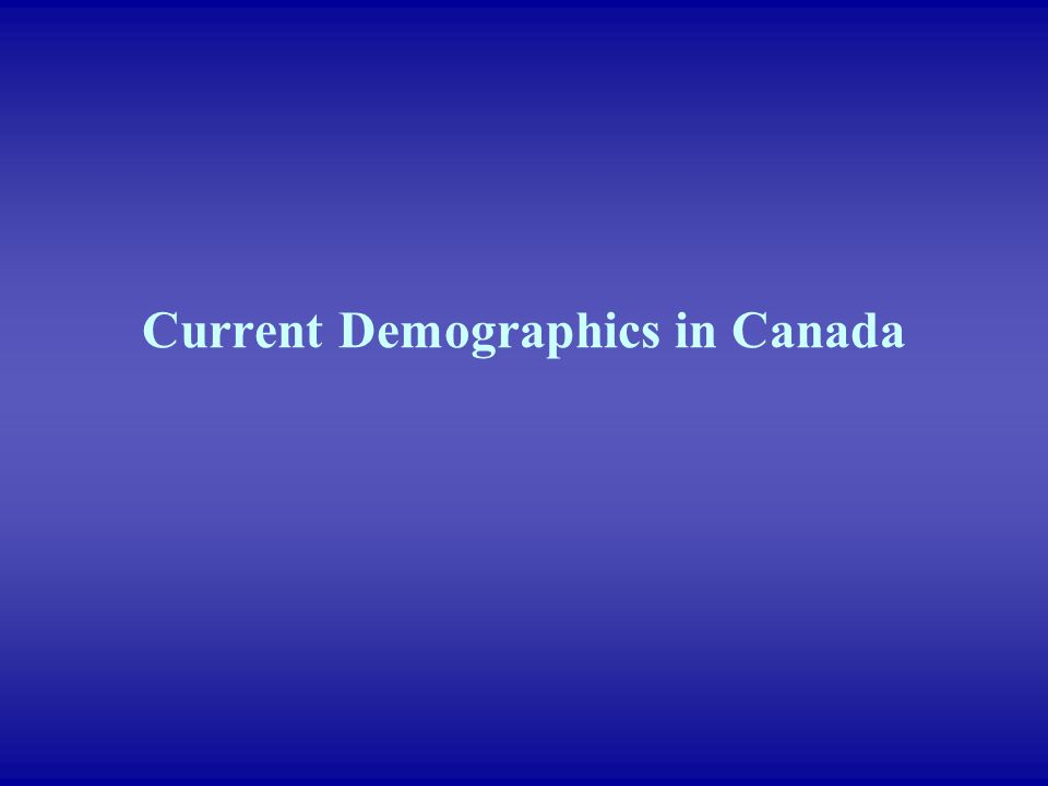 Current Demographics in Canada