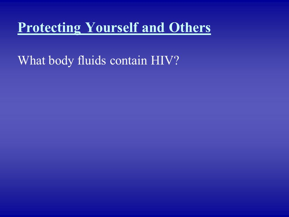 Protecting Yourself and Others