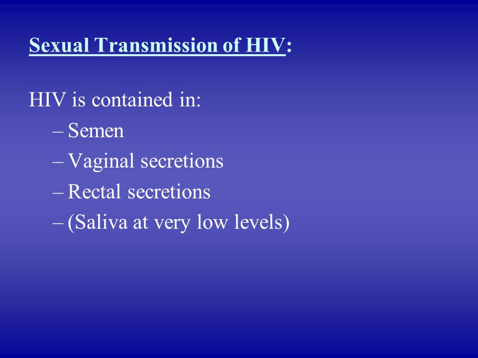 Sexual Transmission of HIV: