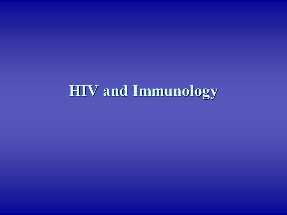 HIV and Immunology
