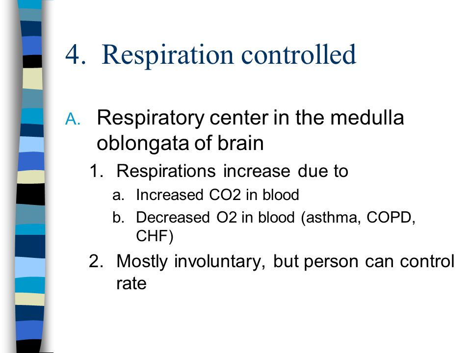 4. Respiration controlled