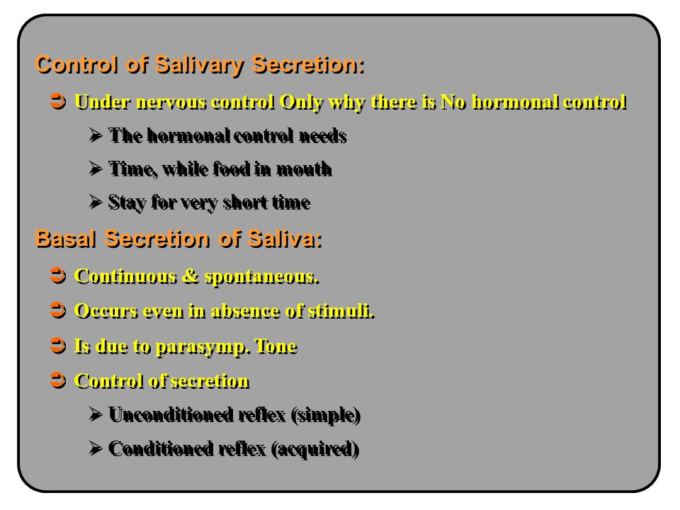 Control of Salivary Secretion: