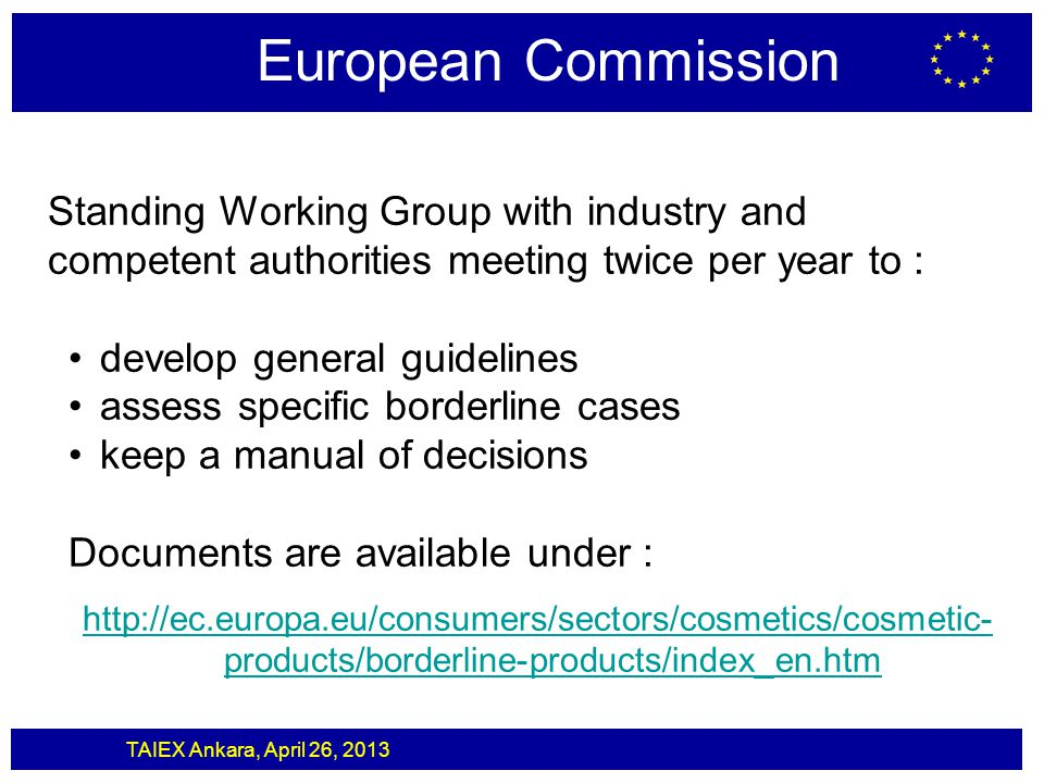 European Commission Standing Working Group with industry and competent authorities meeting twice per year to :
