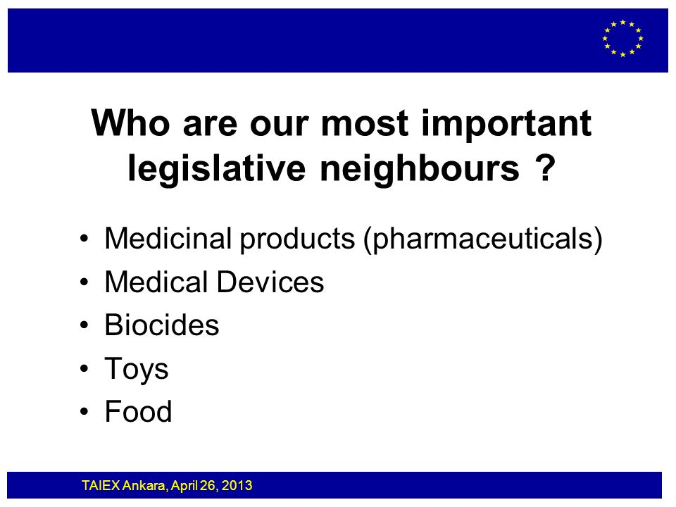 Who are our most important legislative neighbours