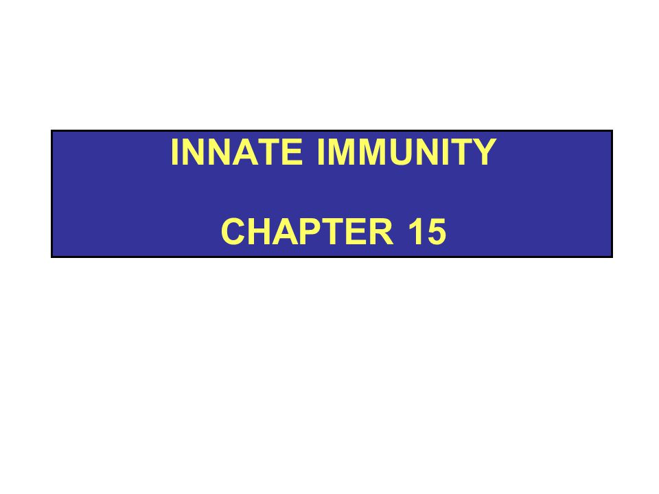 Innate Immunity Chapter 15