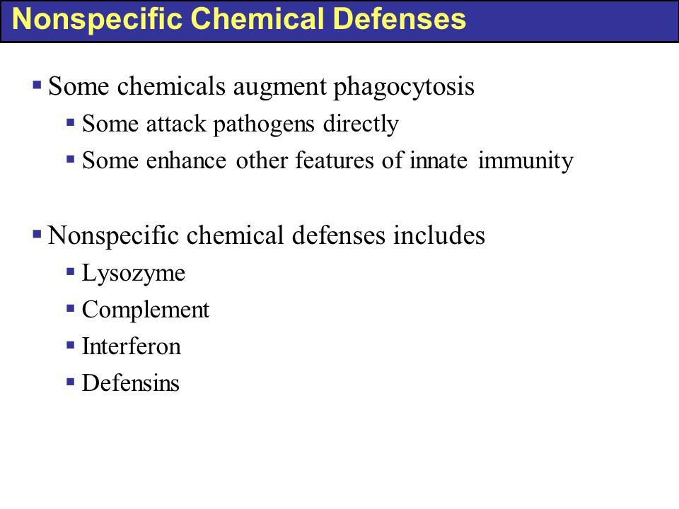 Nonspecific Chemical Defenses