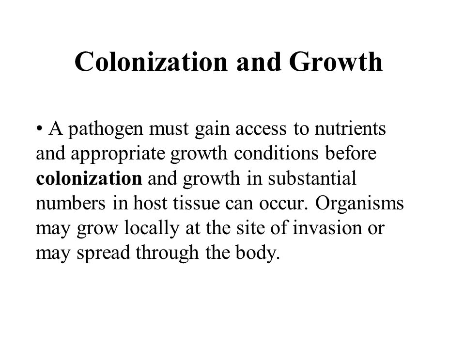 Colonization and Growth