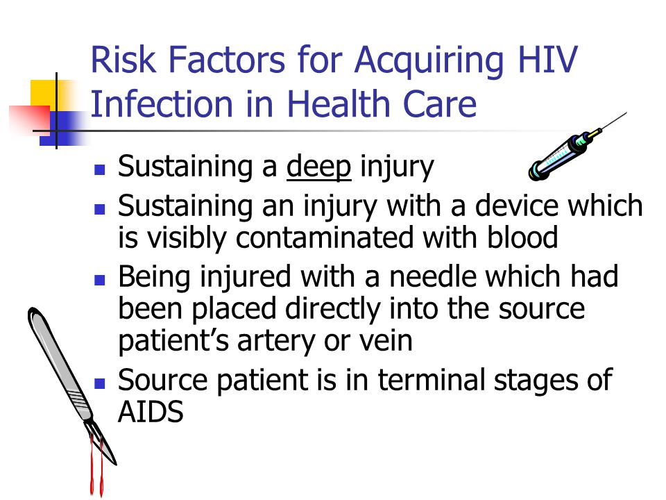 Risk Factors for Acquiring HIV Infection in Health Care