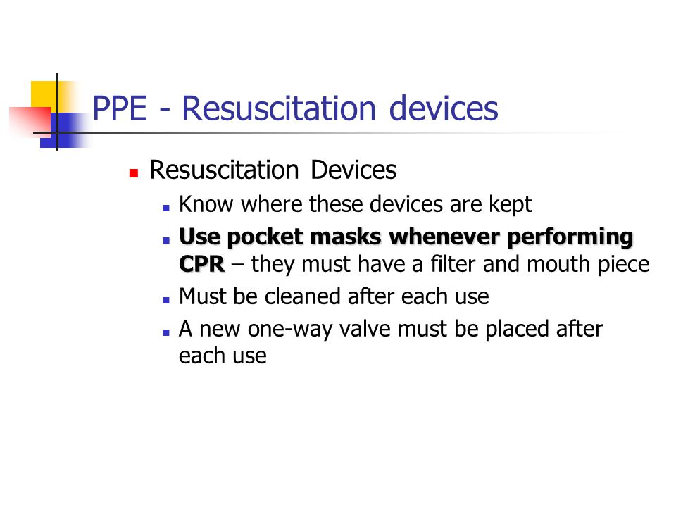 PPE - Resuscitation devices