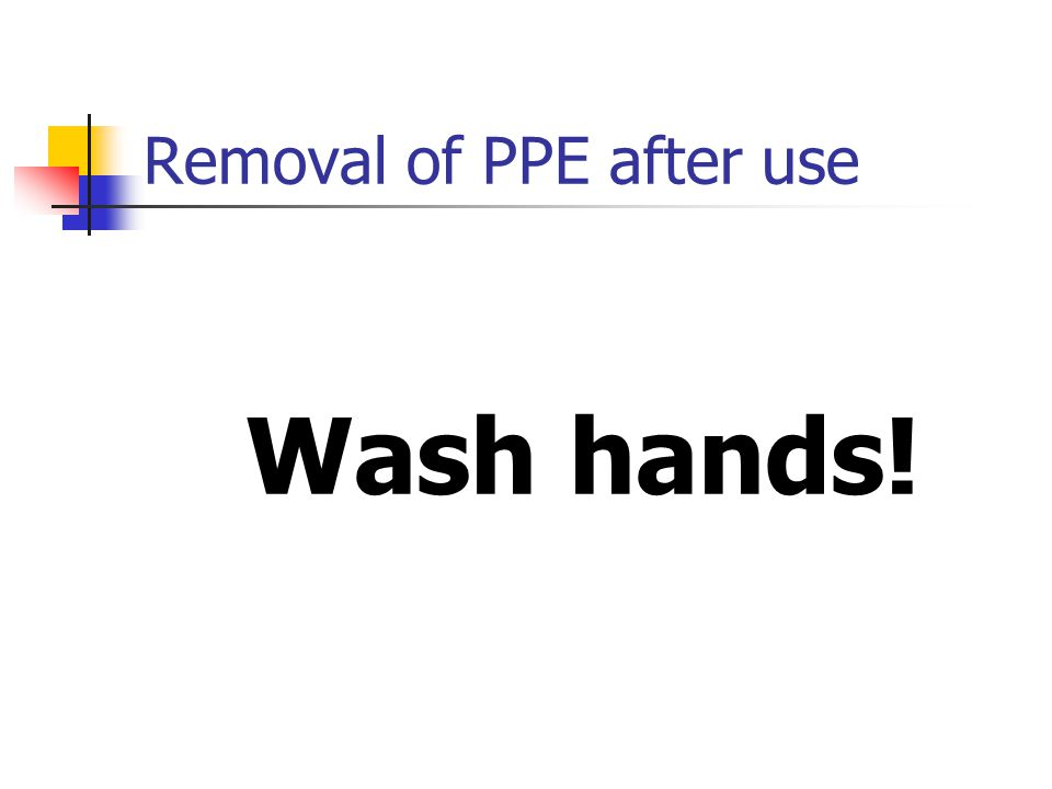 Removal of PPE after use