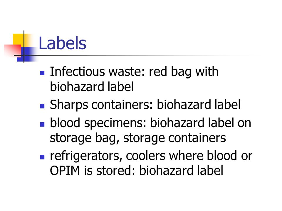 Labels Infectious waste: red bag with biohazard label