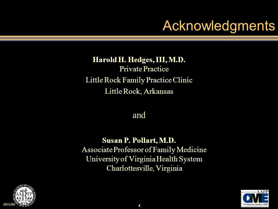 Acknowledgments and Harold H. Hedges, III, M.D. Private Practice
