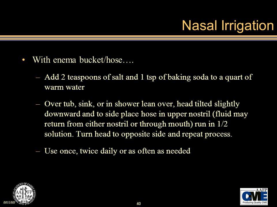 Nasal Irrigation With enema bucket/hose….