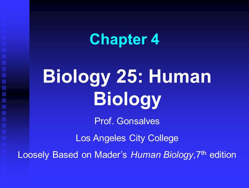 Biology 25: Human Biology