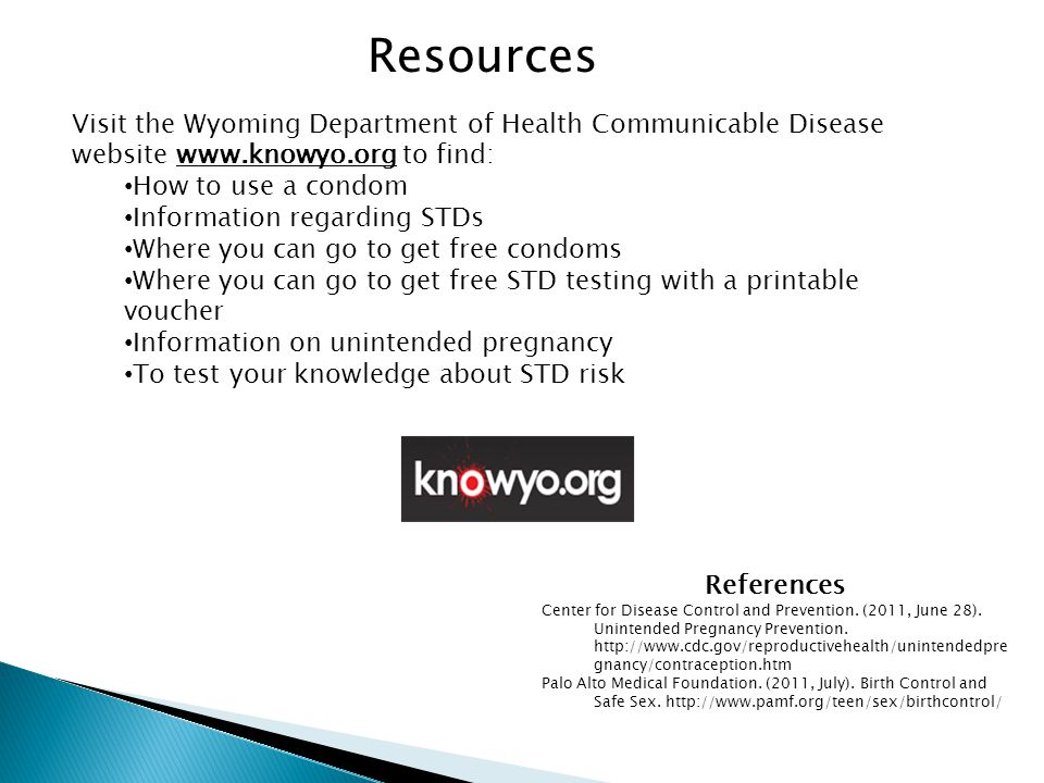 Resources Visit the Wyoming Department of Health Communicable Disease website www.knowyo.org to find: