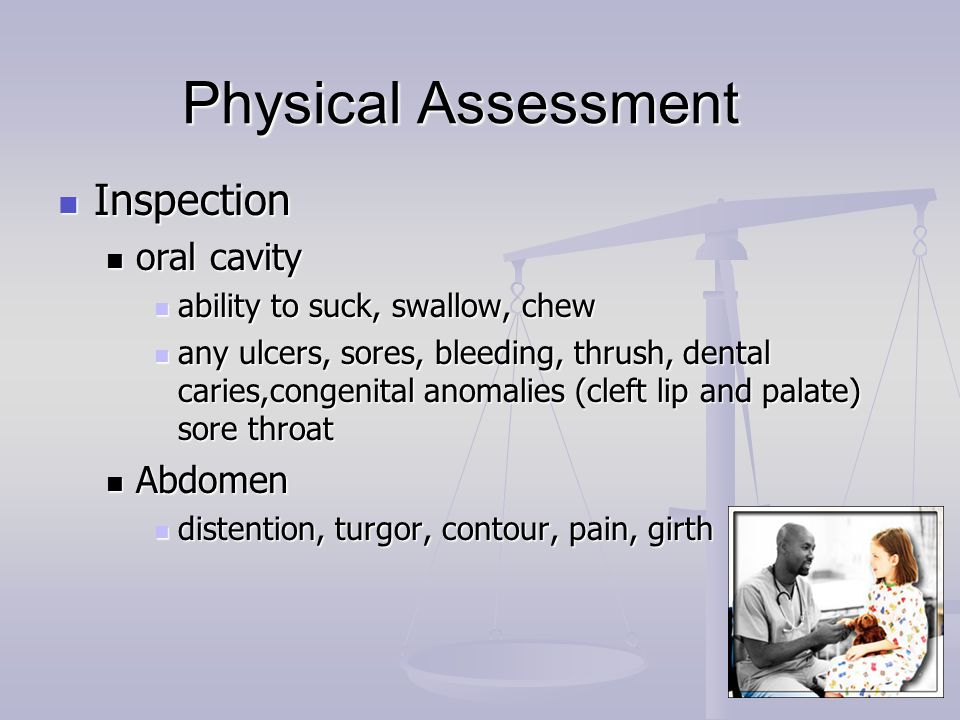 Physical Assessment Inspection oral cavity Abdomen