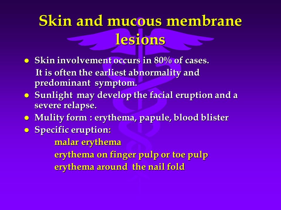 Skin and mucous membrane lesions