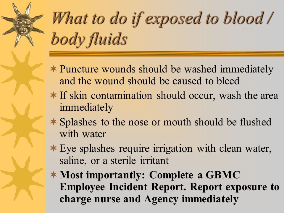 What to do if exposed to blood / body fluids