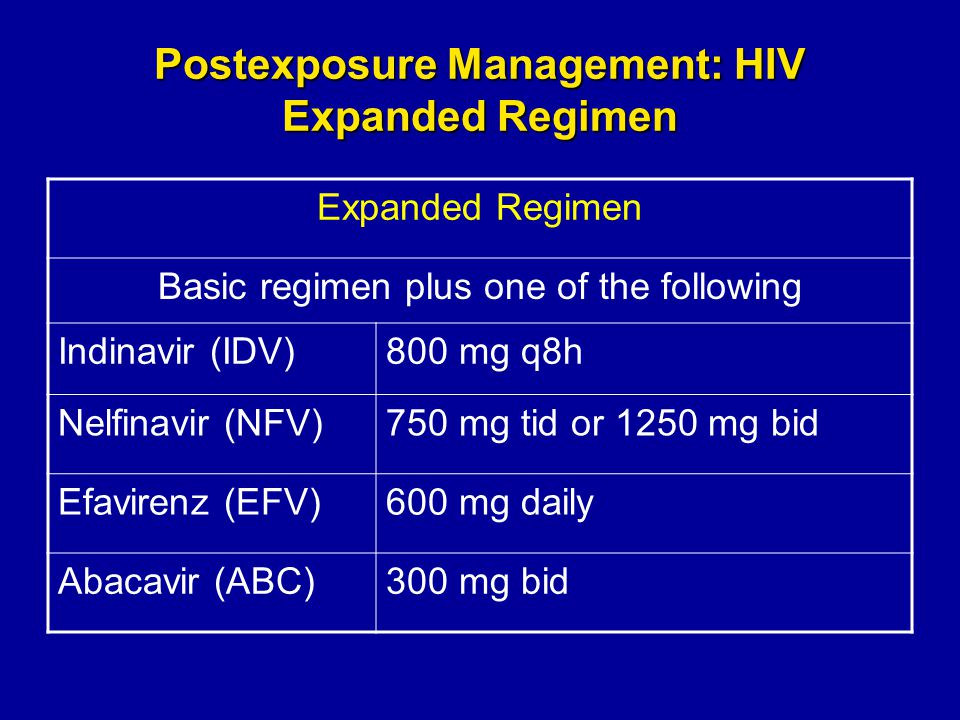 Postexposure Management: HIV Expanded Regimen