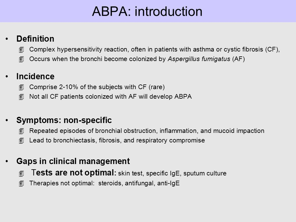 ABPA: introduction Definition Incidence Symptoms: non-specific