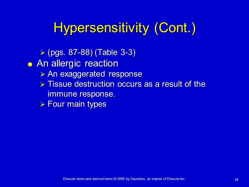 Hypersensitivity (Cont.)