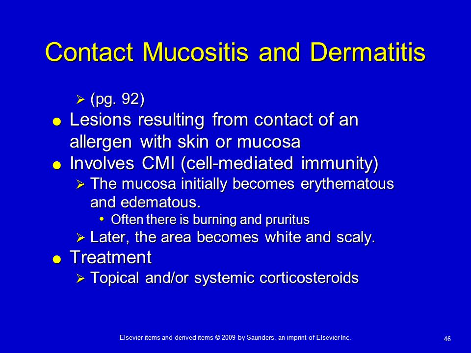 Contact Mucositis and Dermatitis