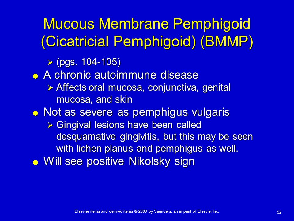 Mucous Membrane Pemphigoid (Cicatricial Pemphigoid) (BMMP)