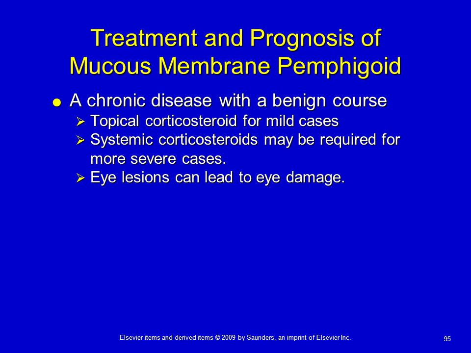 Treatment and Prognosis of Mucous Membrane Pemphigoid